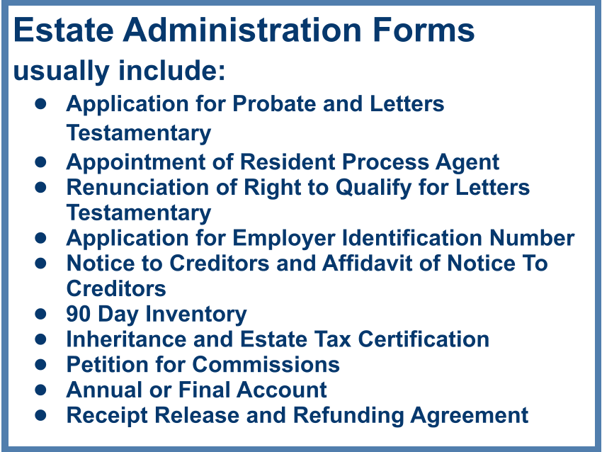 estate administration forms usually include application for probate and letters testamentary appointment of